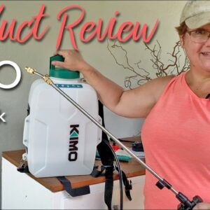 Product Review: KIMO Backpack Sprayer - **SPONSORED**